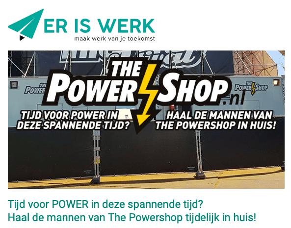 Wij detacheren de krachtpatsers van De Powershop!